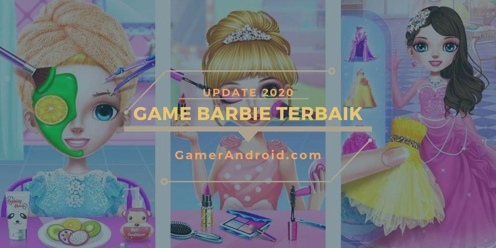 Game Barbie Offline Android Terbaik Dandan Make Up 2020