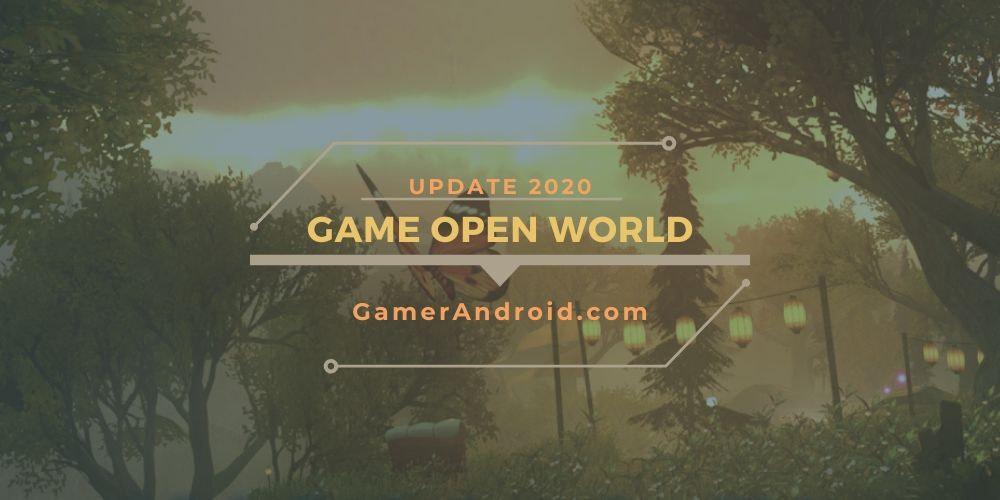 Game Open World Offline Android Terbaik Grafik HD (2020)